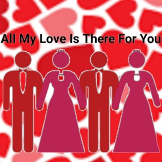 All My Love Is There For You