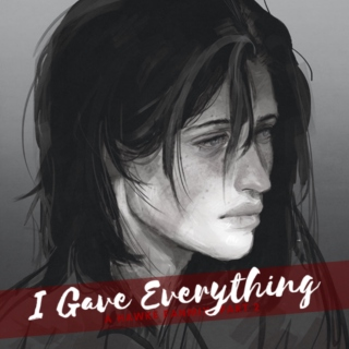 I Gave Everything