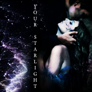 YOUR STARLIGHT // Feyre x Rhysand