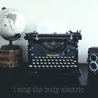 I Sing the Body Electric (An August W. Booth Playlist)