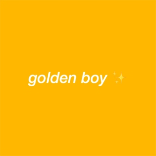 golden boy ✨