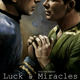 Luck & Miracles