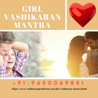 Vashikaran Mantra For Girl Love
