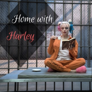 Home with Harley