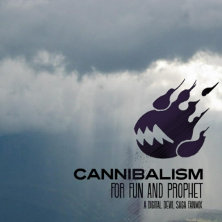 Cannibalism for Fun and Prophet