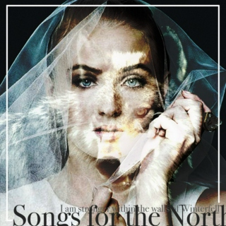 Songs for the North