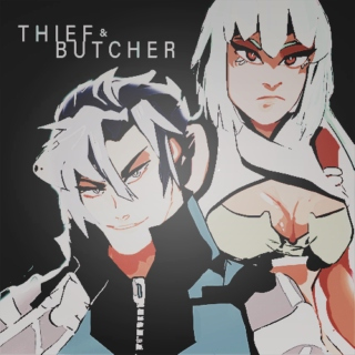 ❪  THIEF  AND  BUTCHER .  ❫