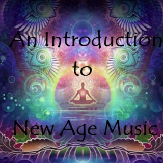 An Introduction to New Age Music