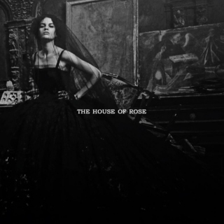 The House of Rose