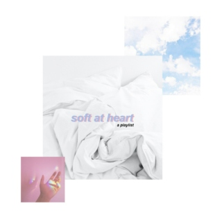 soft at heart