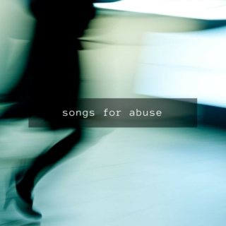 songs for abuse