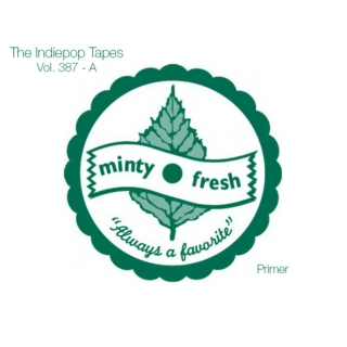The Indiepop Tapes, Vol. 387: A Minty Fresh Primer