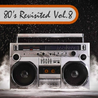 80's Revisited Vol. 8