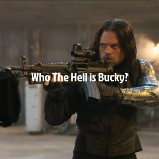 Who The Hell is Bucky?