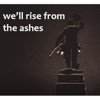 we'll rise from the ashes - stucky