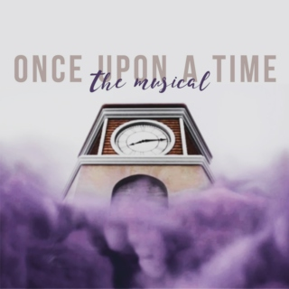 OUaT: The Musical