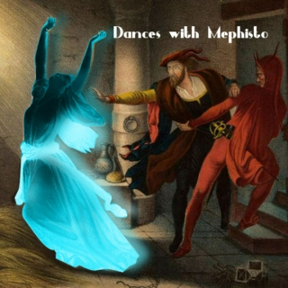 Dances with Mephisto