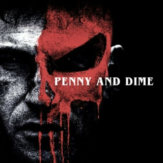 penny and dime;