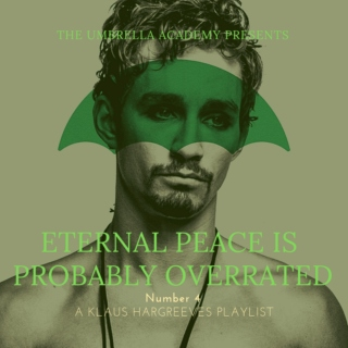 Eternal Peace is Probably Overrated