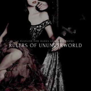 Rulers of Underworld || a playlist for Hades and Persephone
