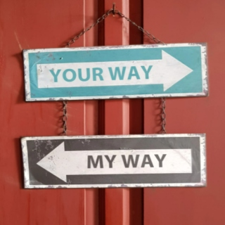 your way....my way
