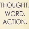 thoughtwordaction
