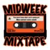 Midweek Mixtape