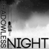 ShadowlessNight