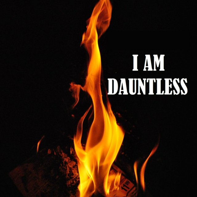 I Am Dauntless