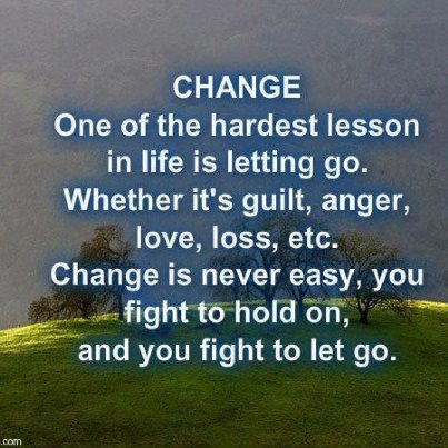 Love, change and letting go!