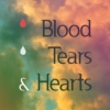 Blood, tears, and hearts