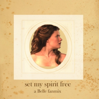set my spirit free