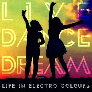 Life in Electro Colours