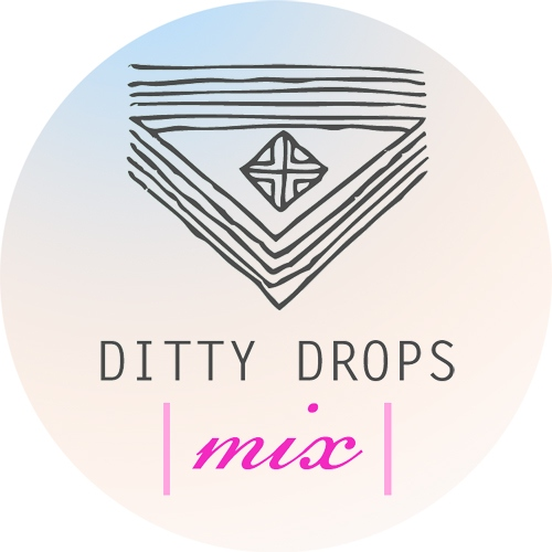 Ditty Drops | Mix 6 |