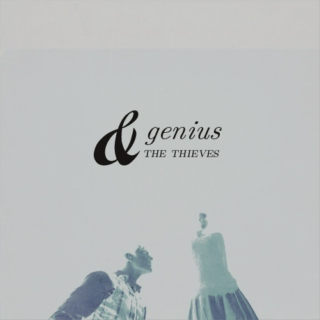 genius & the thieves