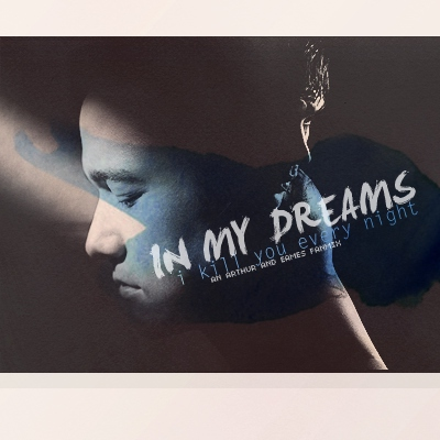 Inception: In My Dreams I Kill You Every Night