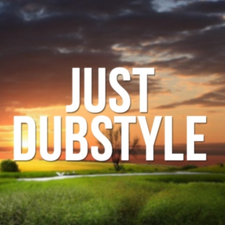 Just Dubstyle