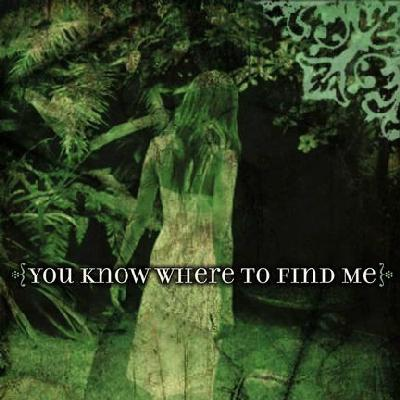 You Know Where to Find Me (2008)