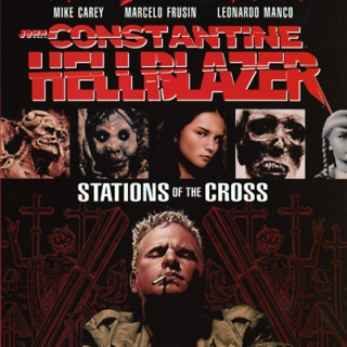 Hellblazer - Stations of the Cross/All His Engines