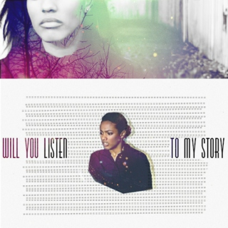 Will You Listen To My Story