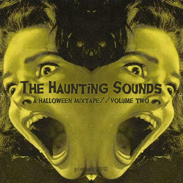 The Haunting Sounds // Volume Two