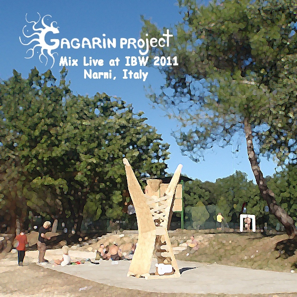 Italian Burning Weekend (GAGARINMIX-11) (compiled & mixed live by Gagarin Project)
