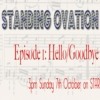 Standing Ovation, Episode 1