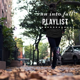 run into fall playlist
