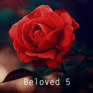 Beloved 5
