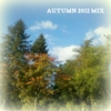 Anne's Autumn 2012 Mix