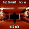 Acquired Trax - Best Of..... [Mix 1]