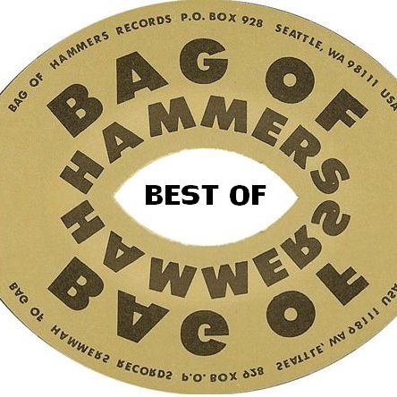 Best Of: Bag Of Hammers Records