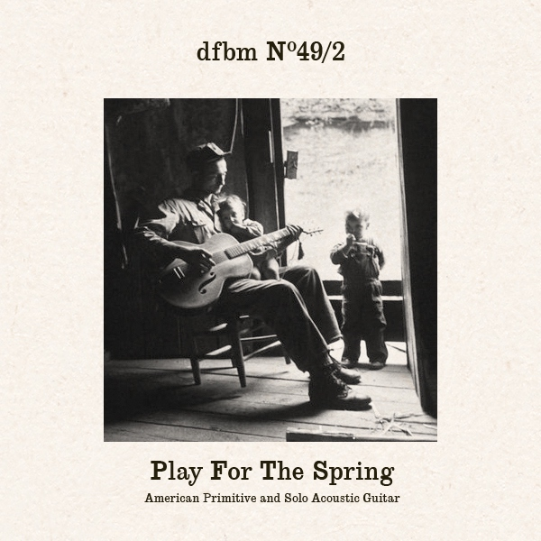 Mixtape #49.2 - Play For The Spring
