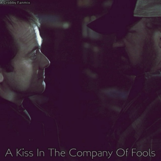 A Kiss in the Company of Fools
